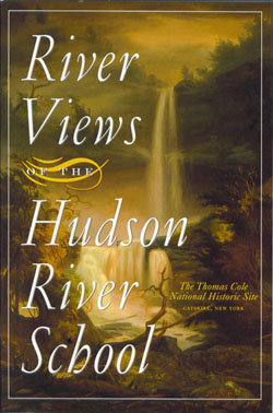 River Views of the  Hudson River School